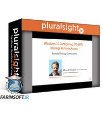 دانلود PluralSight Windows 10 Configuring (70-697): Manage Remote Access
