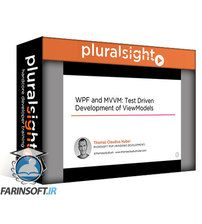 دانلود PluralSight WPF and MVVM: Test Driven Development of ViewModels