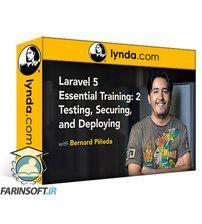 دانلود Lynda Laravel 5 Essential Training: 2 Testing, Securing, and Deploying