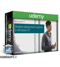 دانلود Udemy Modern deployment options in Windows 10