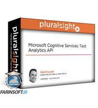 دانلود PluralSight Microsoft Cognitive Services: Text Analytics API