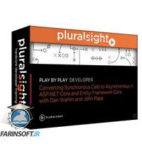 دانلود PluralSight Play by Play: Converting Synchronous Calls to Asynchronous in ASP.NET Core and Entity Framework Core