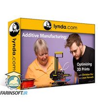 دانلود Lynda Additive Manufacturing: Optimizing 3D Prints