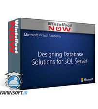 دانلود Microsoft Virtual Academy – Designing Solutions for SQL Server