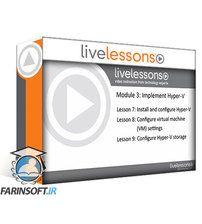 دانلود LiveLessons Windows Server 70-740: Installation, Storage, and Compute with Windows Server 2016