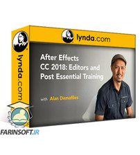 دانلود Lynda After Effects CC 2018: Editors and Post Essential Training