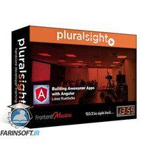 دانلود PluralSight Building Awesomer Apps with Angular