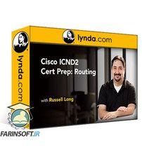 دانلود Lynda Cisco ICND2 Cert Prep: Routing