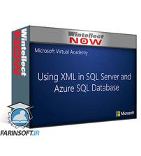 دانلود Microsoft Virtual Academy Using XML in SQL Server and Azure SQL Database