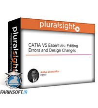 دانلود PluralSight CATIA V5 Essentials: Editing Errors and Design Changes