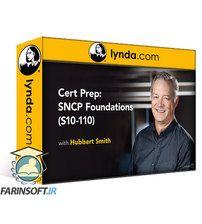 دانلود Lynda Cert Prep: SNCP Foundations (S10-110)