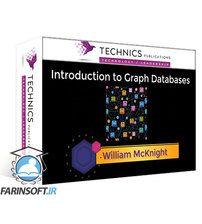 دانلود Technics Publications Graph Database Fundamentals
