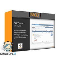 دانلود PacktPub Learning VMware App Volumes
