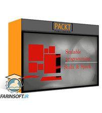 دانلود PacktPub Scalable programming with Scala and Spark