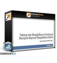 OReilly Taking the BeagleBone Cookbook recipes beyond BeagleBone Black