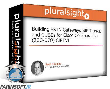 دانلود PluralSight Building PSTN Gateways, SIP Trunks, and