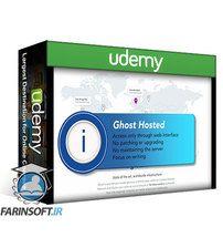 دانلود Udemy Complete Beginners Guide To Creating A Ghost Powered Blog