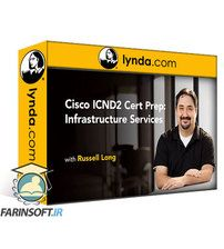 دانلود Lynda Cisco ICND2 Cert Prep: Infrastructure Services