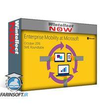 دانلود Microsoft Virtual Academy Enterprise Mobility at Microsoft (SME roundtable October 2016)