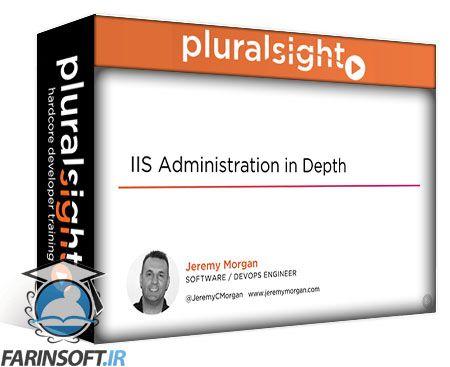 دانلود PluralSight IIS Administration in Depth