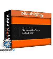 دانلود PluralSight The Power of Pre-comps in After Effects