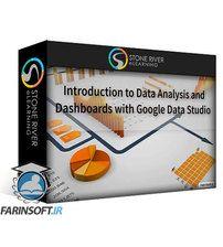 دانلود Stone River eLearning Data Analysis and Dashboards with Google Data Studio