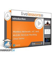 LiveLessons Wireless Networks, IoT, and Mobile Devices Hacking (The Art of Hacking Series)
