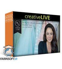 دانلود CreativeLive How To Create Shareworthy Marketing