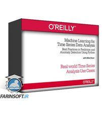 دانلود OReilly Machine Learning for Time Series Data Analysis
