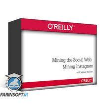 OReilly Mining the Social Web: Mining Instagram