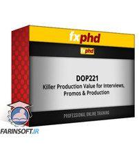 دانلود fxphd Killer Production Value for Interviews, Promos & Production
