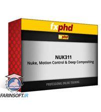 fxphd Nuke, Motion Control & Deep Compositing