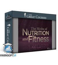 دانلود TTC The Myths of Nutrition and Fitness