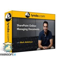 دانلود Lynda SharePoint Online: Managing Documents