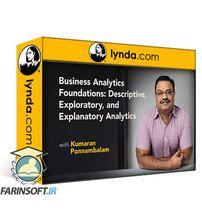 دانلود Lynda Business AnalyticsFoundations:Descriptive, Exploratory, and Explanatory Analytics