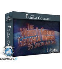 دانلود TTC The World's Greatest Geological Wonders: 36 Spectacular Sites