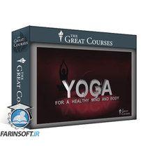 دانلود TTC Yoga for a Healthy Mind and Body