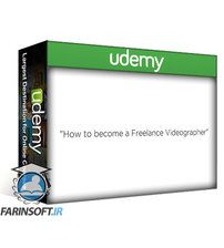 دانلود Udemy How to Become a Freelance Videographer