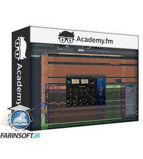 AcademyFM Advanced Mixing in FL Studio 12