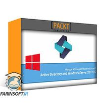 دانلود PacktPub Manage Windows Server Infrastructure With Active Directory