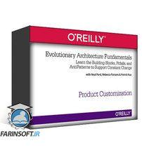 دانلود OReilly Evolutionary Architecture Fundamentals Part 1-3
