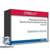 دانلود OReilly Preparing and Exploring Security Data for Machine Learning
