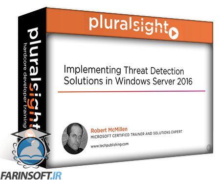 دانلود PluralSight Implementing Threat Detection Solutions in Windows Server 2016