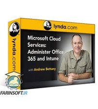 دانلود Lynda Microsoft Cloud Services: Administering Office 365 and Intune