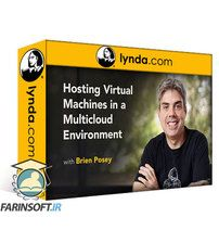 دانلود Lynda Hosting Virtual Machines in a Multicloud Environment
