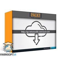 دانلود PacktPub Azure MasterClass: Manage Azure Cloud with ARM Templates