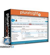 دانلود PluralSight Salesforce Accidental Admin: Reports & Dashboards in Classic and Lightning