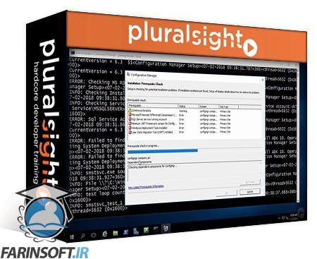دانلود PluralSight SCCM Current Branch: Install, Configure, and
