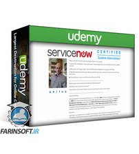 دانلود Udemy ServiceNow Certified Administration For Beginners