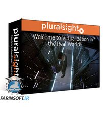 دانلود PluralSight Virtualization in the Real World
